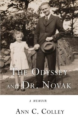 She Writes Press: The Odyssey and Dr. Novak, Ann C. Colley