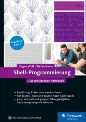Shell-Programmierung, Jürgen Wolf, Stefan Kania