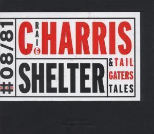 Shelter, Craig Harris