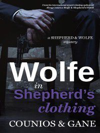 Shepherd & Wolfe: Wolfe in Shepherd's Clothing, AngieCounios, DavidGane