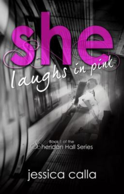 Sheridan Hall: She Laughs In Pink, Jessica Calla