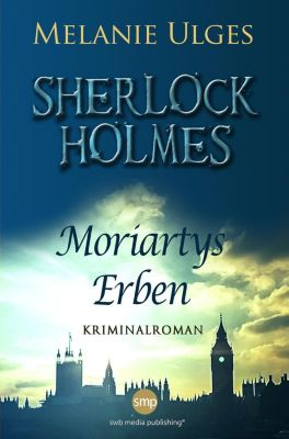 Sherlock Holmes, Melanie Ulges