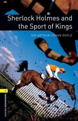 Sherlock Holmes and the Sport of Kings, Arthur Conan Doyle
