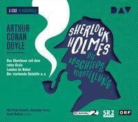 Sherlock Holmes - Die Abschiedsvorstellung, 3 Audio-CDs, Arthur Conan Doyle