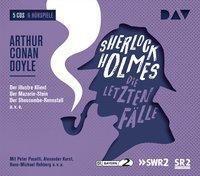 Sherlock Holmes - Die letzten Fälle, 5 Audio-CDs, Arthur Conan Doyle