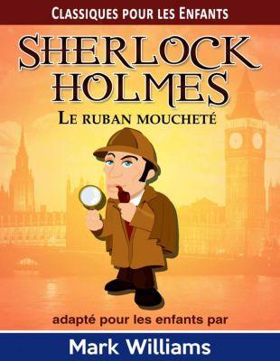 Sherlock Holmes: Le Ruban moucheté, Mark Williams