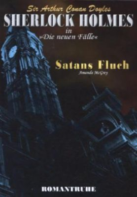 Sherlock Holmes, Satans Fluch - Amanda McGrey pdf epub