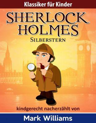 Sherlock Holmes: Silberstern, Mark Williams