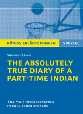 the absolutely true diary of a part time indian by sherman alexie Sherman alexie's coming-of the absolutely true diary of a part-time indian tells her teaching of the absolutely true diary of a part-time indian in her.