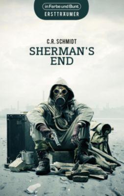 Sherman's End - C. R. Schmidt |
