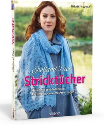 Shetland Lace Stricktücher - Elizabeth Lovick |