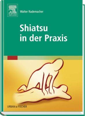 Shiatsu in der Praxis, Walter Rademacher
