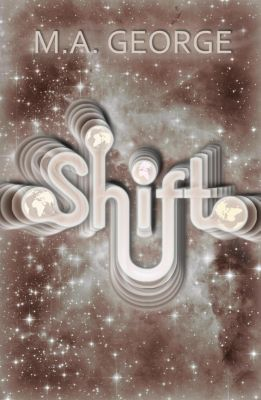 Shift, M.A. George