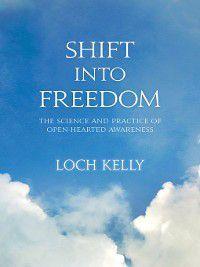 Shift into Freedom, Loch Kelly