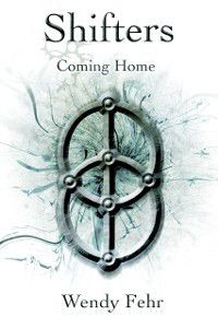 Shifters: Coming Home, Wendy Fehr
