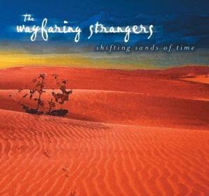 Shifting Sands Of Time, Wayfaring Strangers