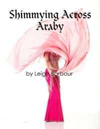 Shimmying Across Araby, Leigh Barbour