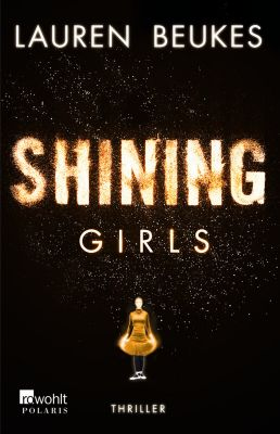 Shining Girls, Lauren Beukes