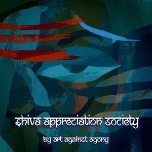 Shiva Appreciation Society, Art Against Agony