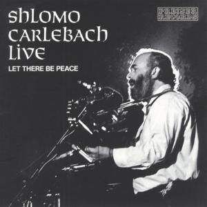Shlomo Carlebach Live, Shlomo Carlebach