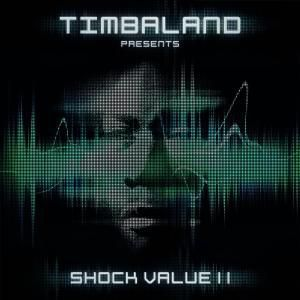 Shock Value 2, Timbaland