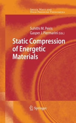 Shock Wave and High Pressure Phenomena: Static Compression of Energetic Materials