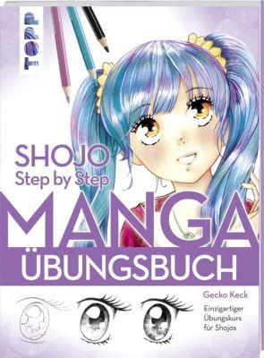 Shojo. Manga Step by Step Übungsbuch - Gecko Keck |