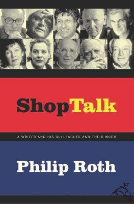 Shop Talk, Philip Roth
