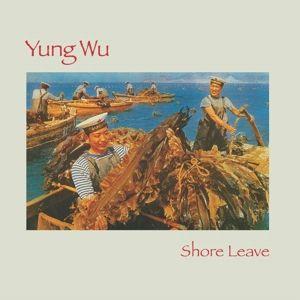 Shore Leave (Vinyl), Yung Wu, The Feelies