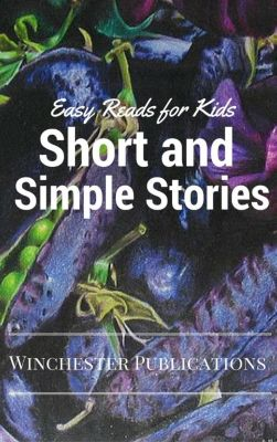 Short and Simple Stories: Easy Reads for Kids, Pritish Prabhu