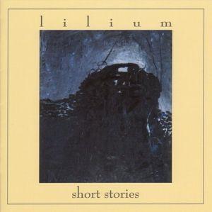Short Stories, Lilium
