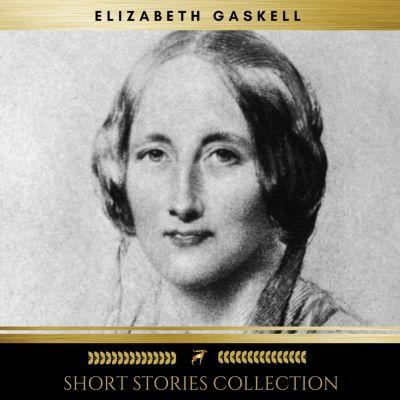 Short Stories Collection, Elizabeth Gaskell