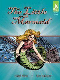 Short Tales Fairy Tales: Little Mermaid, Gary Reed