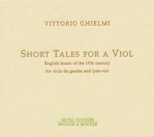 Short Tales for a Viola, Vittorio Ghielmi
