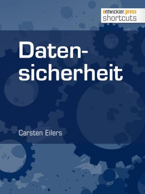 shortcuts: Datensicherheit, Carsten Eilers