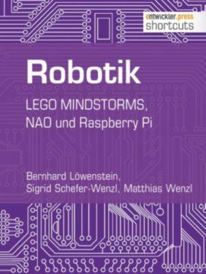 shortcuts: Robotik, Bernhard Löwenstein, Matthias Wenzl, Sigrid Schefer-Wenzl