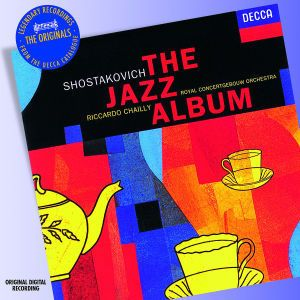 Shostakovich: The Jazz Album, Chailly Riccardo