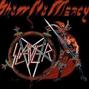 Show No Mercy/Digi, Slayer