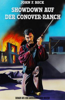 Showdown auf der Conover-Ranch, John F. Beck