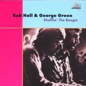 Shufflin  The Boogie, Bob Hall, George Green