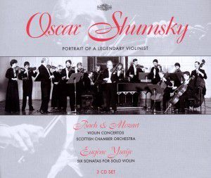 Shumsky A Protrait Of A Legend, Shumsky, Scottish Chamber Orchestra
