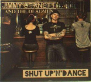 Shut Up 'N' Dance, Jimmy Cornett