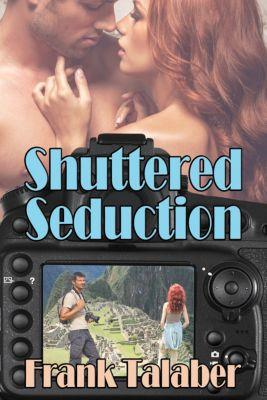 Shuttered Seduction, Frank Talaber