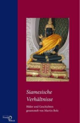 Siamesische Verhältnisse - Martin Bolz |