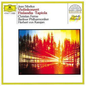 Sibelius: Violin Concerto, Finlandia, Tapiola, Christian Ferras, Herbert von Karajan, Bp
