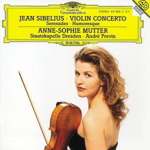 Sibelius: Violin Concerto Op.47, Serenades, Humoresque, Anne-Sophie Mutter, andre Previn, Sd