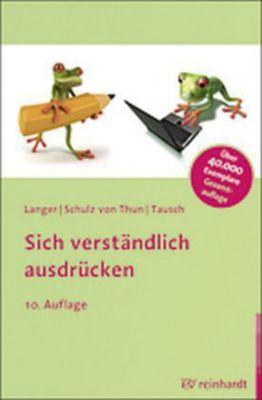 Sich verständlich ausdrücken, Inghard Langer, Friedemann Schulz Von Thun, Reinhard Tausch