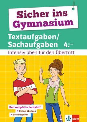 Sicher ins Gymnasium Textaufgaben/Sachaufgaben 4. Klasse