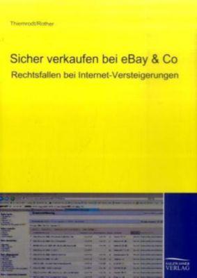 Sicher verkaufen bei EBAY & Co., Klaus Thiemrodt, Michael Rother
