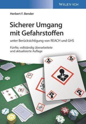 Sicherer Umgang mit Gefahrstoffen, Herbert F. Bender